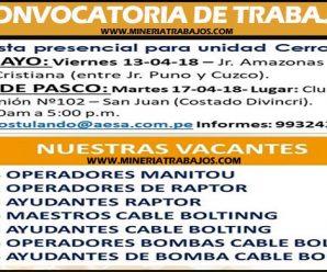 CONVOCATORIA DE TRABAJO AESA MINERIA REQUIERE PERSONAL PARA PROYECTO MINERO CERRO LINDO – INFÓRMATE AQUÍ