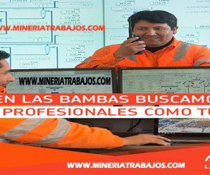 CONVOCATORIA LABORAL MINERA LAS BAMBAS SOLICITA PERSONAL PARA SUS RESPECTIVAS AREAS LABORALES INFORMATE AQUI