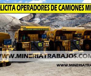 TRABAJOS PARA MINERIA EN MINERA SOLICITAN OPERADORES Y CHOFERES PARA PROYECTO MINERO