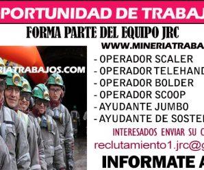 URGENTE OPORTUNIDAD DE TRABAJO JRC INGENIERÍA REQUIERE PERSONAL PARA PROYECTO MINERO