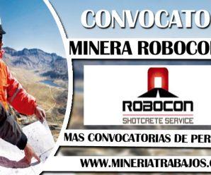 MINERA ROBOCON SERVICIOS – CONVOCATORIA DE TRABAJO 2018