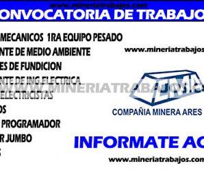 TRABAJOS PARA MINERIA ARES REQUIERE CONTRATAR PERSONAL PARA PROYECTO MINERO