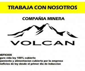 TRABAJOS PARA MINERIA VOLCAN REQUIERE CONTRATAR PERSONAL PARA PROYECTO MINERO