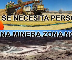 CONVOCATORIA DE PERSONAL PARA FAENA MINERA ZONA NORTE