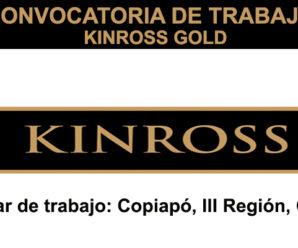 CONVOCATORIA DE TRABAJO EN MINERA KINROSS GOLD
