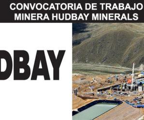 MINERA HUDBAY PERU CONVOCATORIA