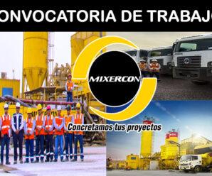CONVOCATORIA DE TRABAJO EN MIXERCON S.A