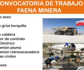 CONVOCATORIA DE TRABAJO PARA FAENA MINERA